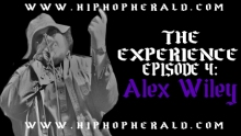 The Experience 4 Alex Wiley