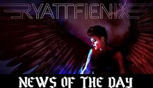 Ryatt Fienix News2